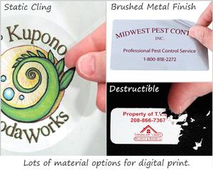 Lots of material options for digital print
