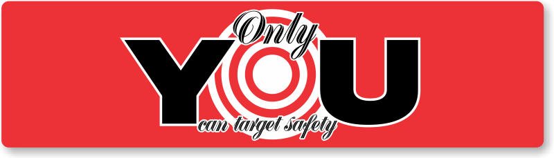 Only you can target safety bumper stickers