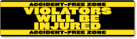 Accident Free Zone Violators Injured Stickers