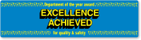 Excellence Achieved for Quality & Safety Stickers