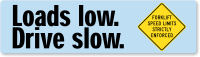Loads Low Drive Slow, Forklift Speed Limits Stickers